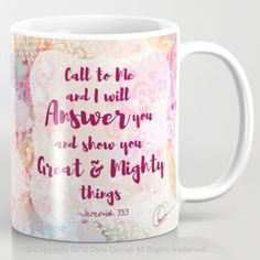 Jeremiah 33-3 coffee mug
